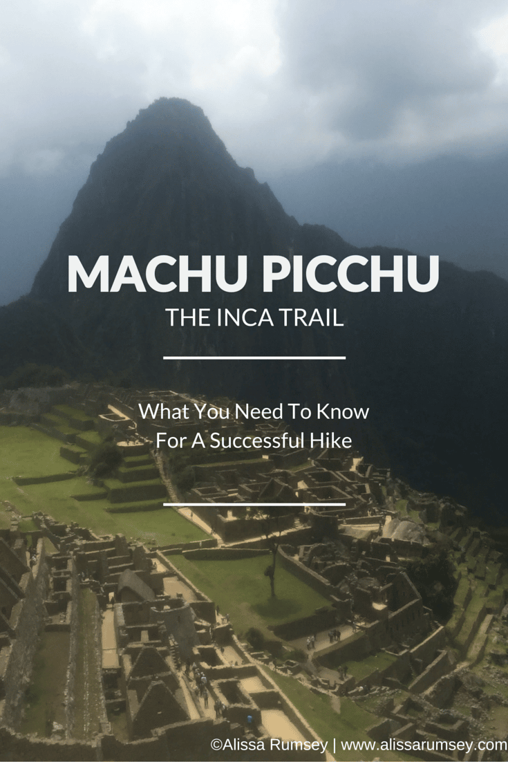 Machu Picchu and the Inca Trail: Planning Your Hiking Trip
