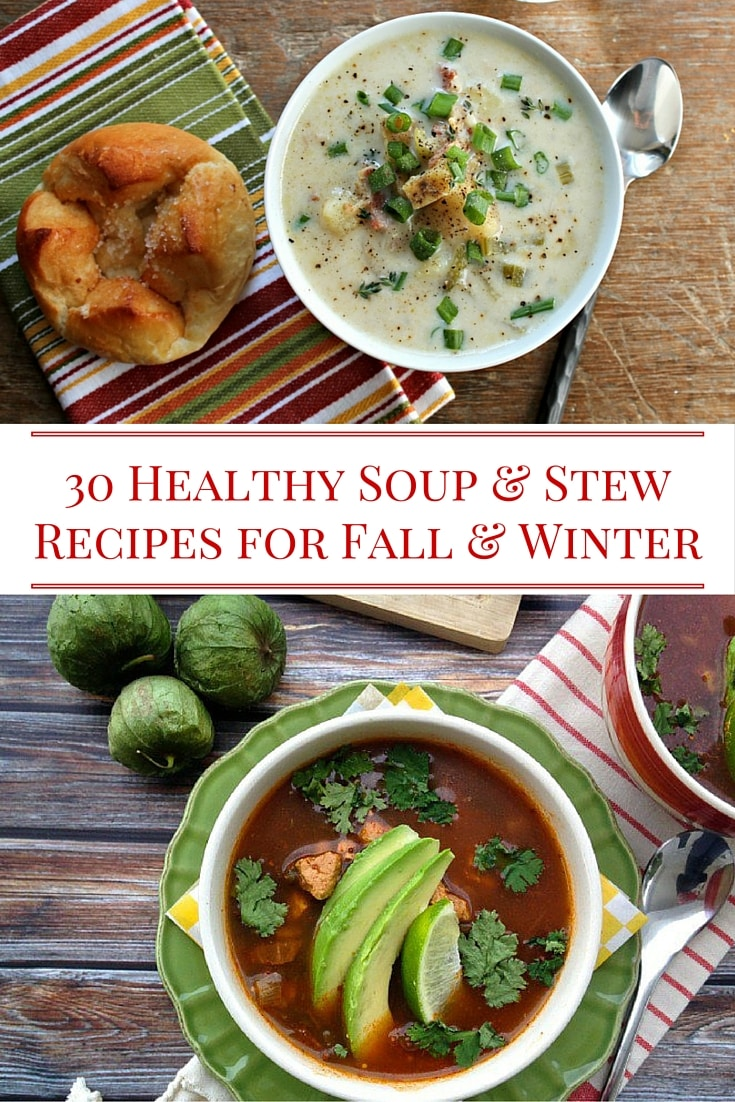 30 Healthy Soup & Stew Recipes for Fall & Winter