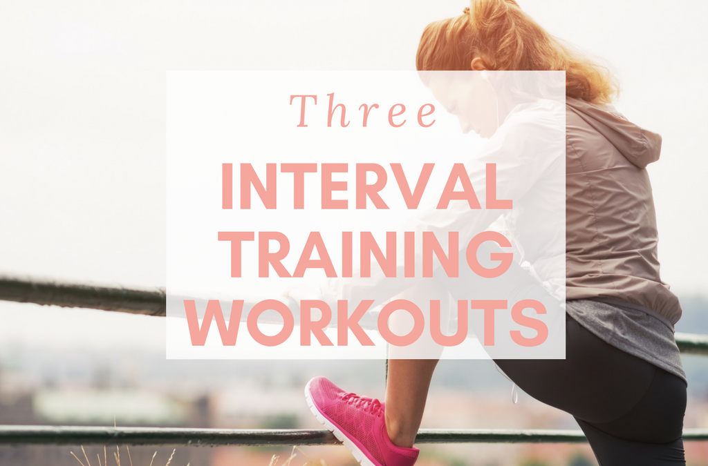3 Interval Training Workouts