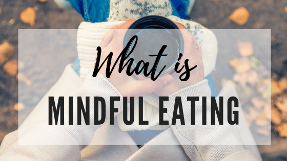Mindful Eating Blog