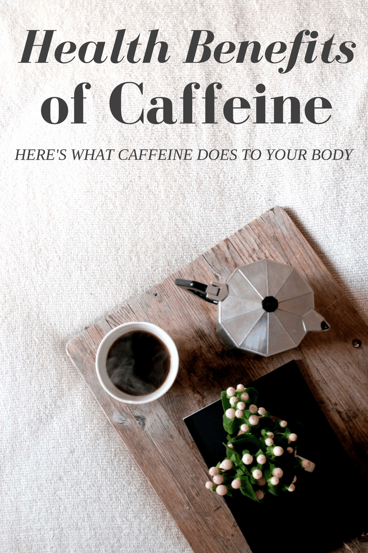 Health benefits caffeine