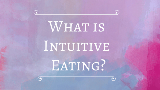 What is Intuitive Eating?