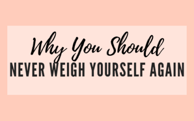 Why You Should Never Weigh Yourself Again