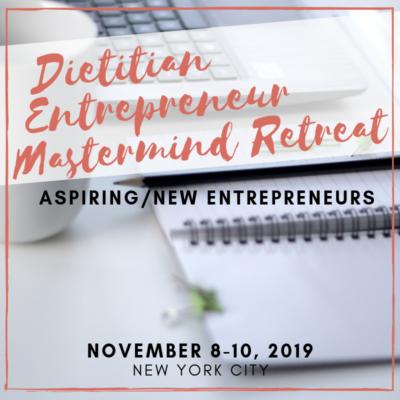 Aspiring dietitian entrepreneur mastermind retreat