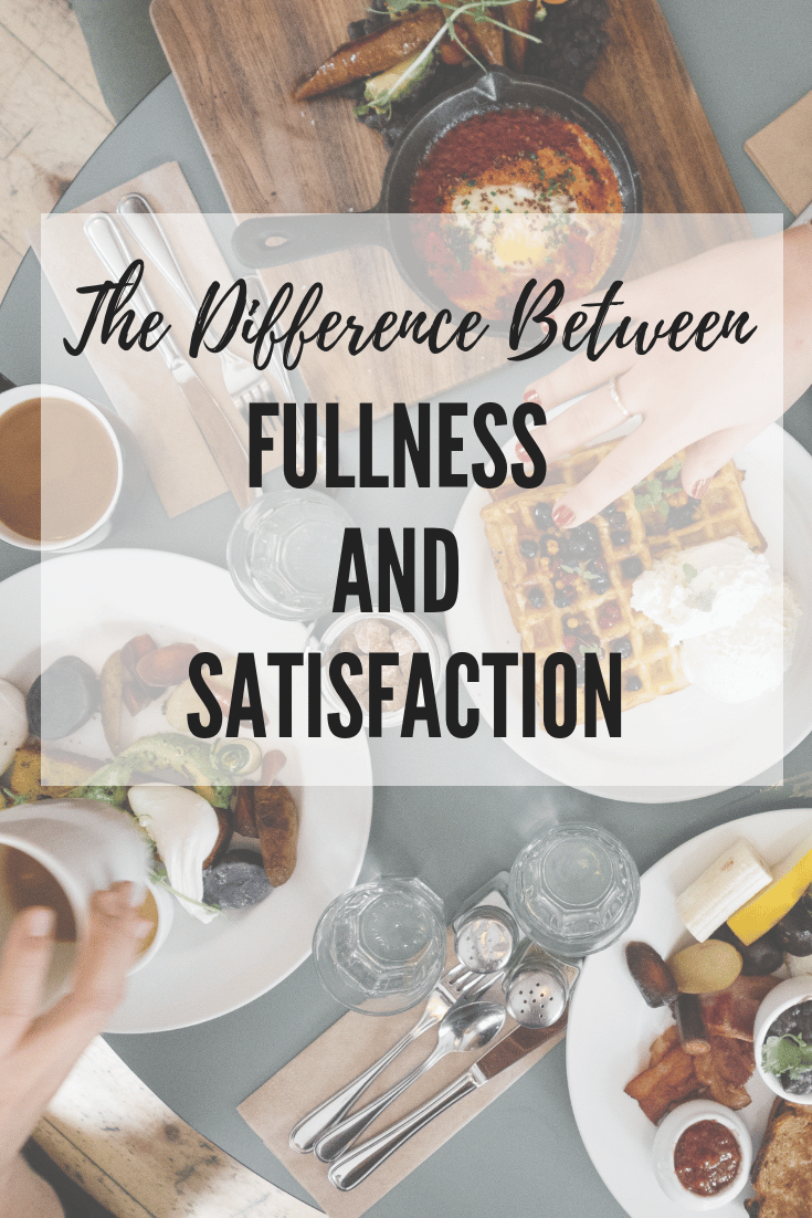 intuitive eating satisfaction vs fullness