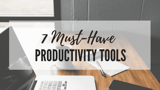7 Tools to Help You Stay Focused and Productive
