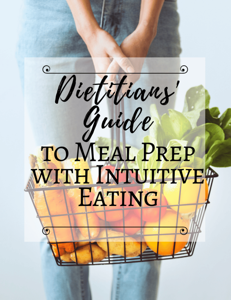 Intuitive Eating and Meal Prep