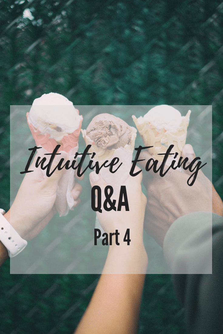 Intuitive Eating Questions 4