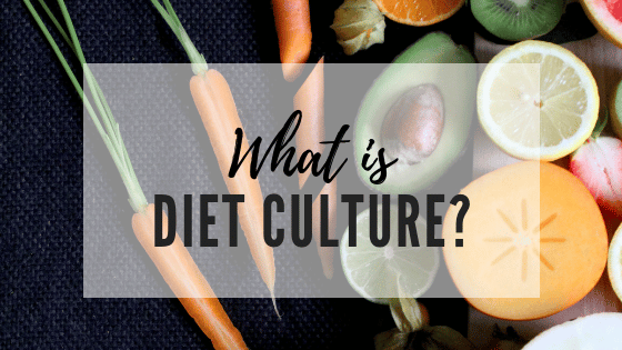 What is Diet Culture
