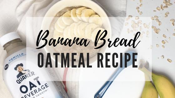 Banana Bread Oatmeal Recipe