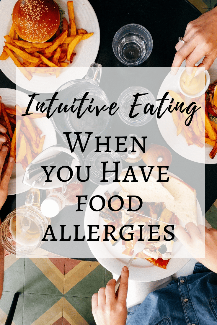 Intuitive eating with food allergies