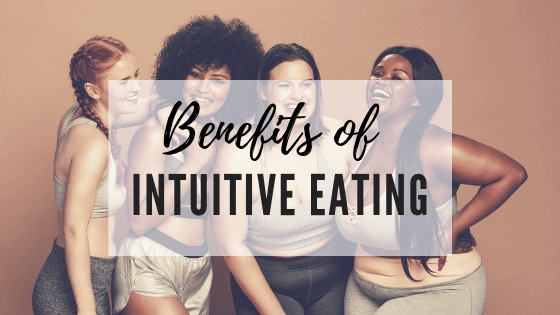 24 Benefits of Intuitive Eating