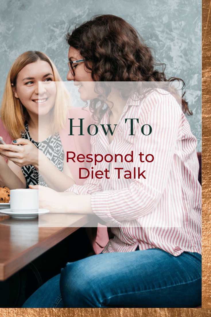 How to Respond to Diet Talk