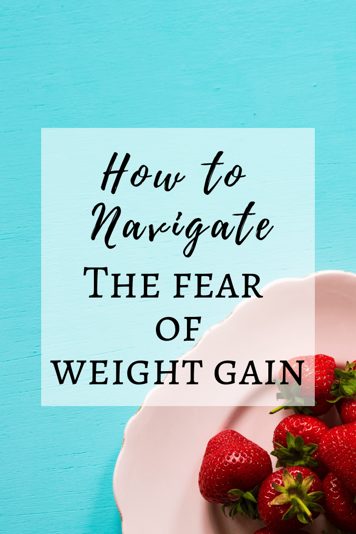The Fear of Weight Gain