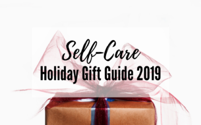Self-Care Holiday Gift Guide 2019