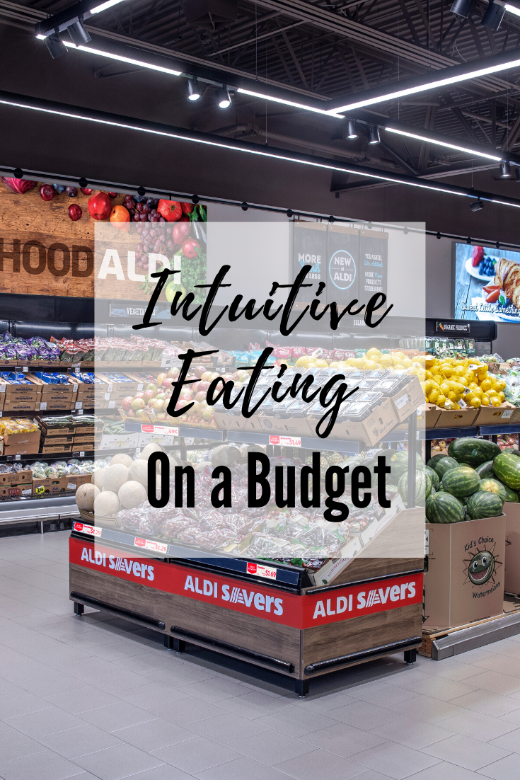Intuitive Eating on a Budget