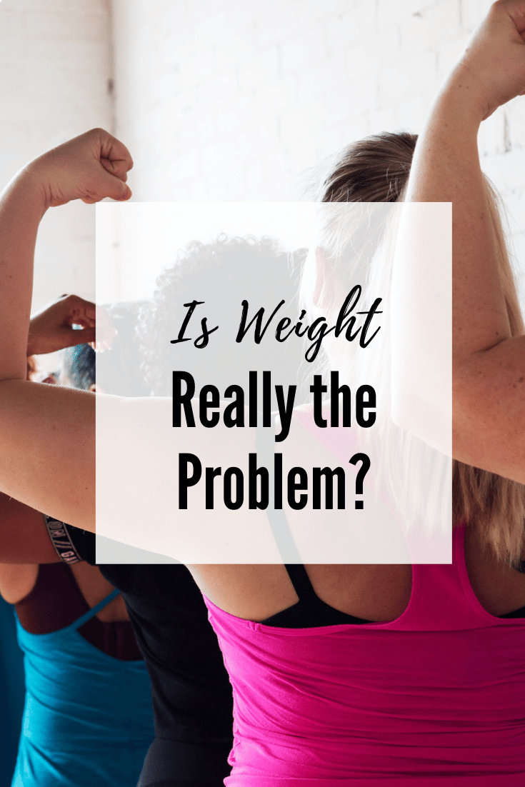 Is Weight Really a Problem_