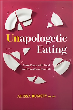 Unapologetic Eating book