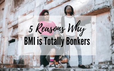 5 Reasons Why BMI is Totally Bonkers