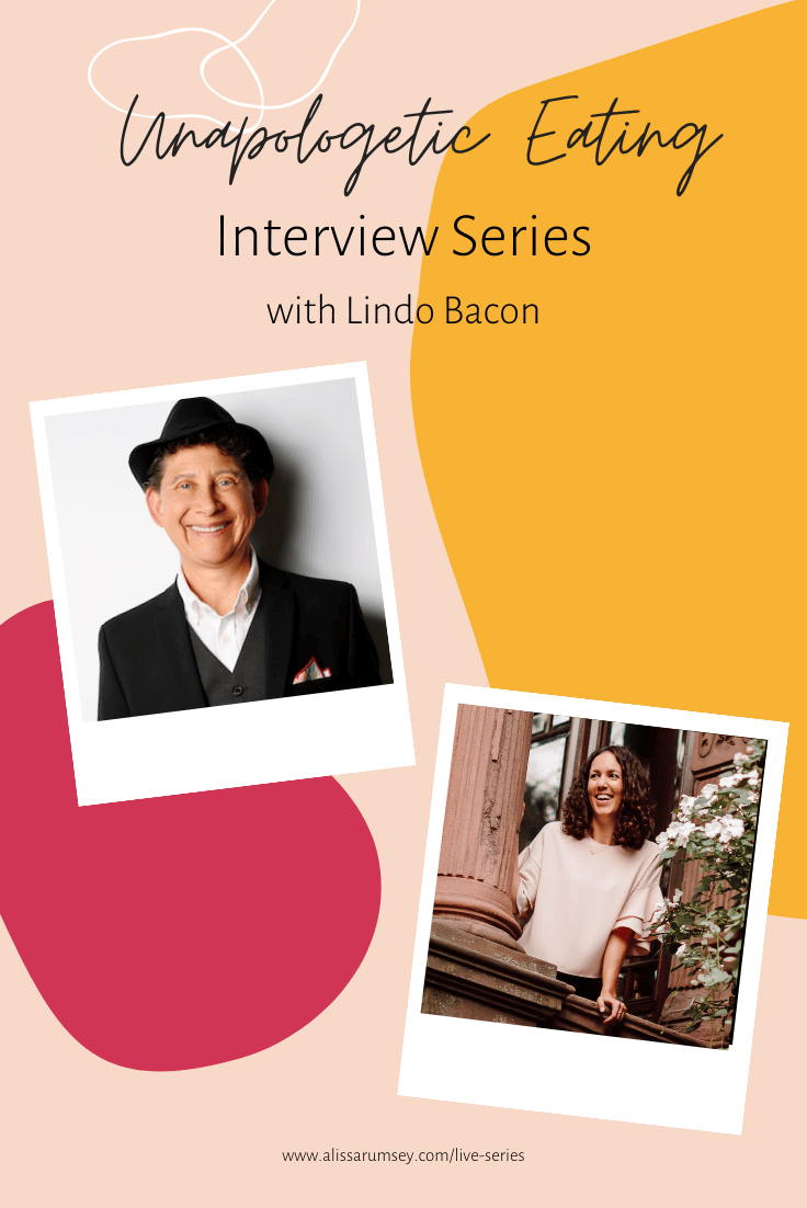 Unapologetic Eating Interview Lindo Bacon