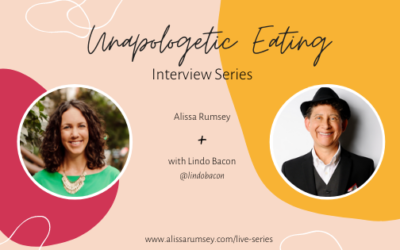 Unapologetic Eating Interview Series with Lindo Bacon
