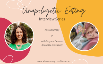 Unapologetic Eating Interview Series with Tatyana German