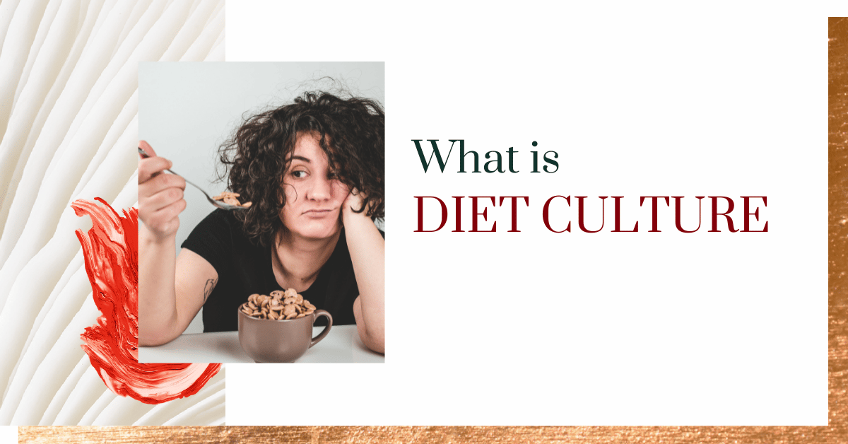 What is 'Diet Culture'?