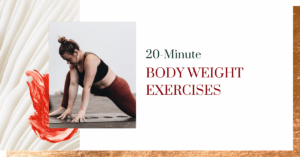 20 Minute Bodyweight Exercises